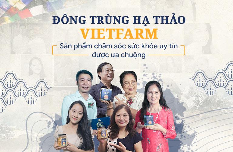 Các nghệ sĩ lựa chọn sản phẩm đông trùng hạ thảo Vietfarm cho sức khoẻ