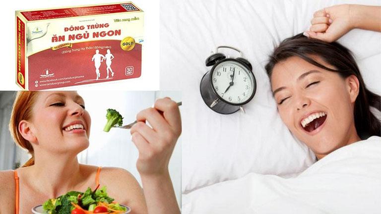 Đông trùng hạ thảo ăn ngon ngủ ngon tùy thuộc vào hiệu quả của từng người dùng