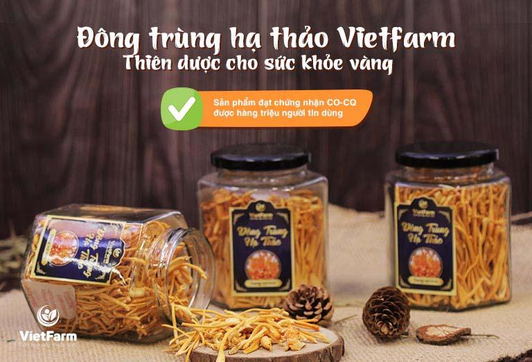 Đông trùng hạ thảo Vietfarm là sản phẩm uy tín được nhiều người lựa chọn